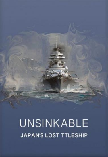 Unsinkable: Japan's Lost Battleship 2020