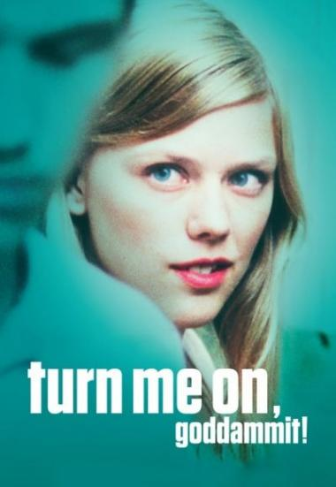 Turn Me On, Dammit! 2011