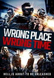 Wrong Place, Wrong Time 2021
