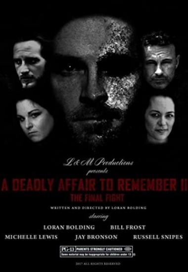 A Deadly Affair to Remember II: The Final Fight 2015