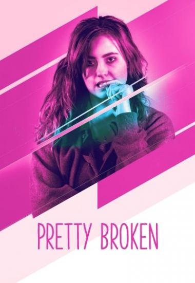 Pretty Broken 2018