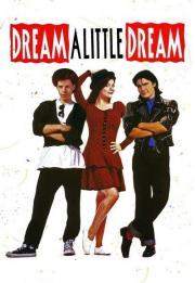 Dream a Little Dream 1989
