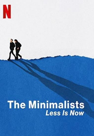 The Minimalists: Less Is Now 2021