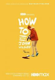 How to with John Wilson 2020