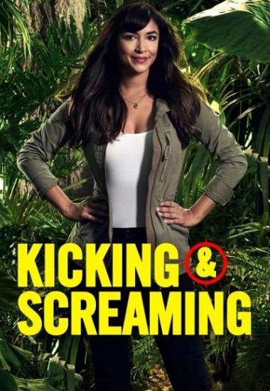 Kicking & Screaming 2017