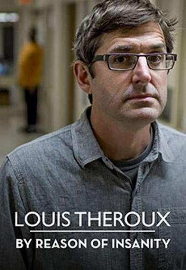 Louis Theroux: By Reason of Insanity 2015