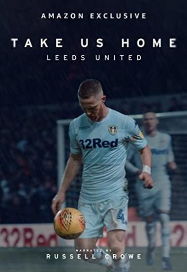 Take Us Home: Leeds United 2019
