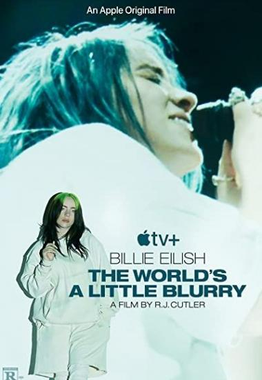 Billie Eilish: The World's a Little Blurry 2021