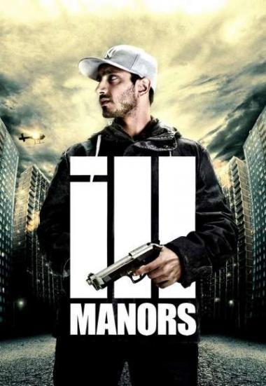 Ill Manors 2012