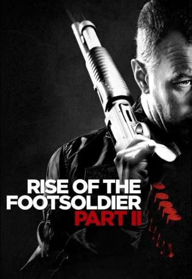 Rise Of The Footsoldier 2 2015