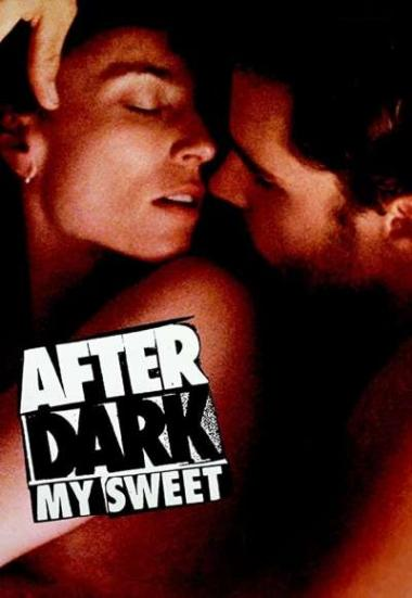 After Dark, My Sweet 1990