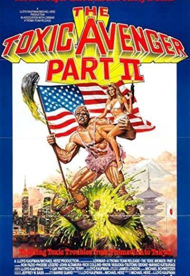The Toxic Avenger Part II 1989