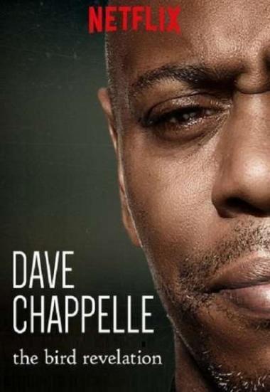 Dave Chappelle:  The Bird Revelation 2017