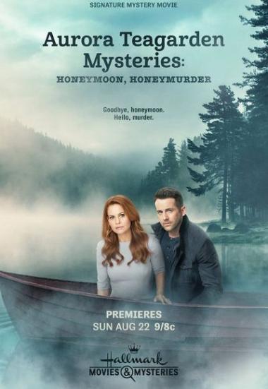 """""""Aurora Teagarden Mysteries"""" Honeymoon, Honeymurder 2021"""