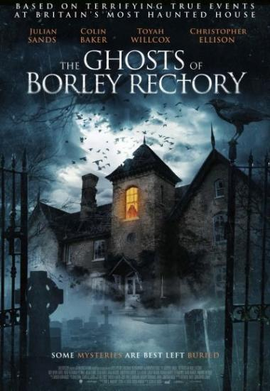 The Ghosts of Borley Rectory 2021