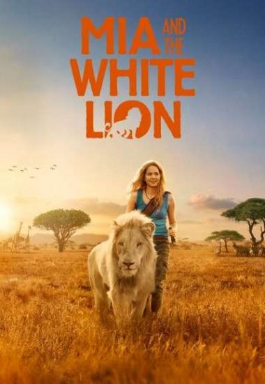 Mia and the White Lion 2018