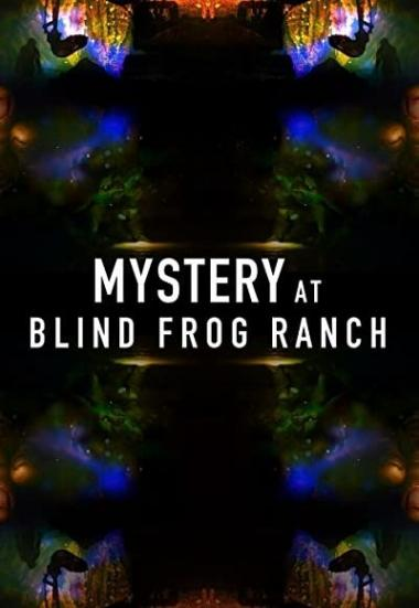 Mystery at Blind Frog Ranch 2021