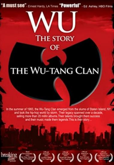 Wu: The Story of the Wu-Tang Clan 2007