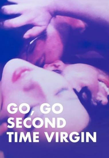 Go, Go, Second Time Virgin 1969