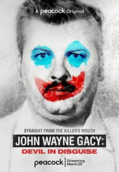 John Wayne Gacy: Devil in Disguise 2021
