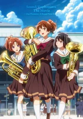 Sound! Euphonium: The Movie - Our Promise: A Brand New Day (Dub)