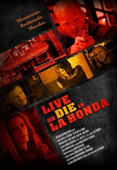 Live or Die in La Honda 2017