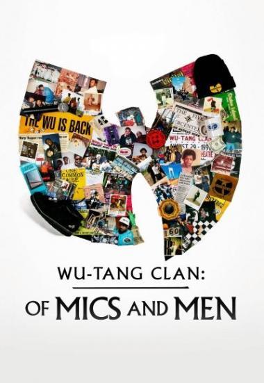 Wu-Tang Clan: Of Mics and Men 2019