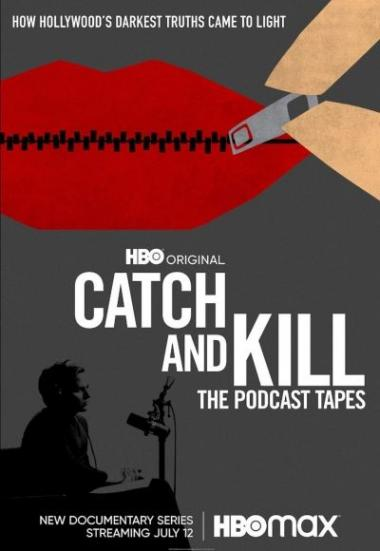 Catch and Kill: The Podcast Tapes 2021