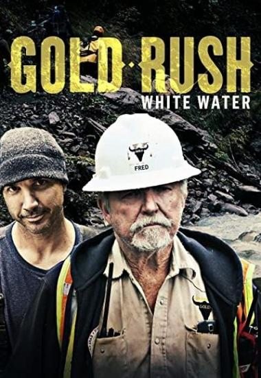 Gold Rush: White Water 2018