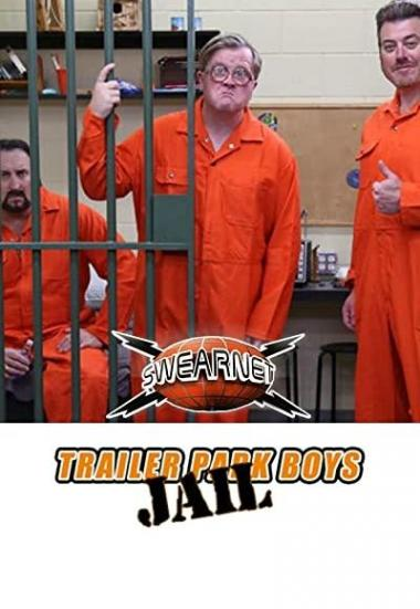 Trailer Park Boys: Jail 2021