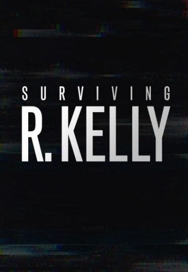 Surviving R. Kelly 2019