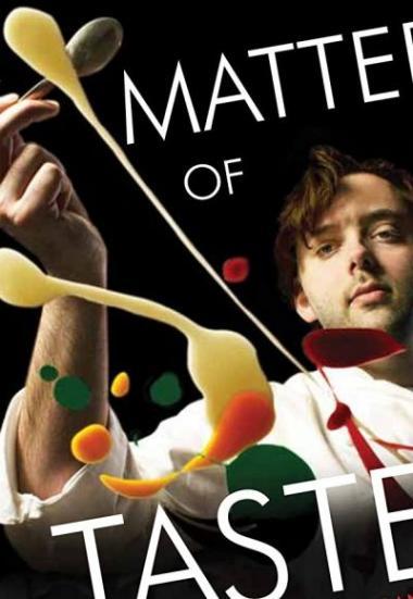 A Matter of Taste: Serving Up Paul Liebrandt 2011
