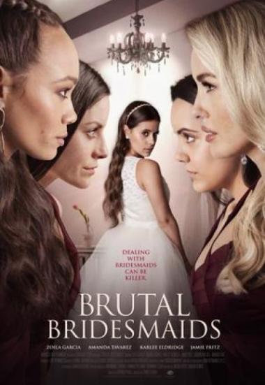 Brutal Bridesmaids 2020