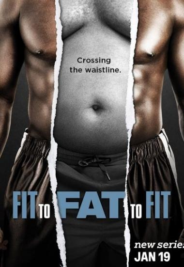 Fit to Fat to Fit 2016