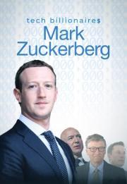Tech Billionaires: Mark Zuckerberg 2021