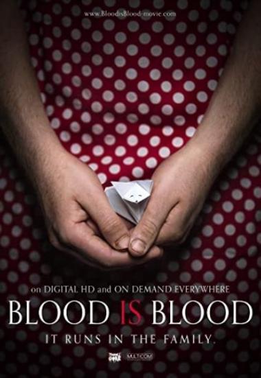 Blood Is Blood 2016