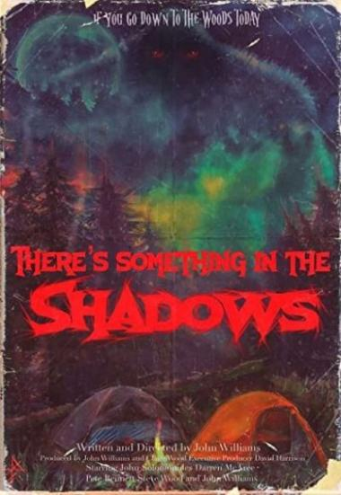 There's Something in the Shadows 2021