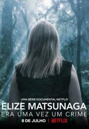 Eliza Matsunaga: Once Upon a Crime 2021
