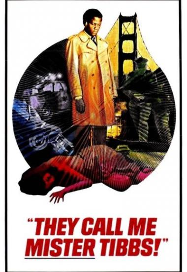 They Call Me Mister Tibbs! 1970
