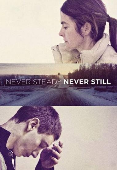 Never Steady, Never Still 2017