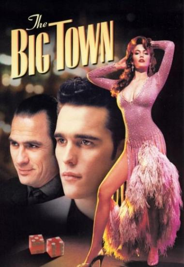 The Big Town 1987
