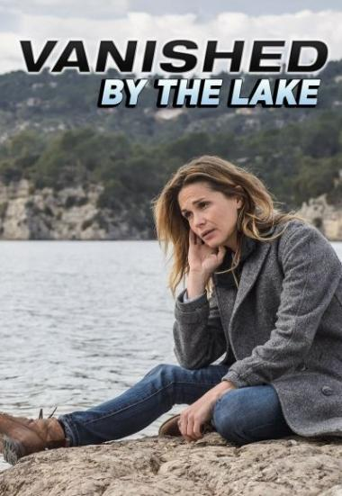 Vanished by the Lake 2015