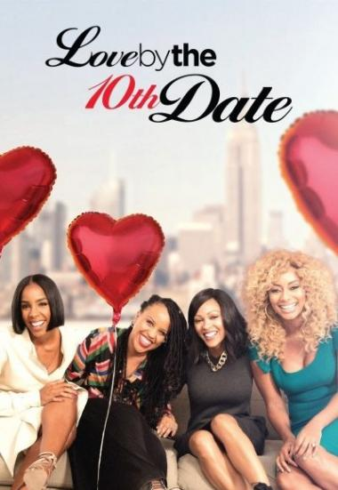Love by the 10th Date 2017
