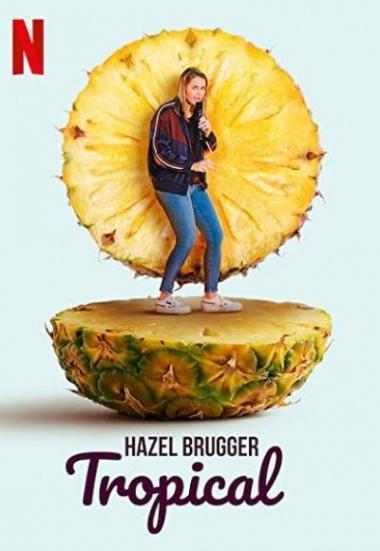 Hazel Brugger: Tropical 2020