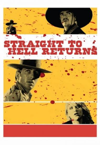 Straight to Hell Returns 2010