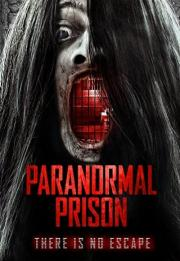 Paranormal Prison 2021