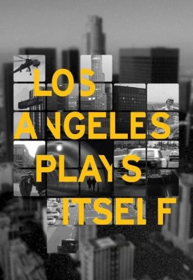 Los Angeles Plays Itself 2003