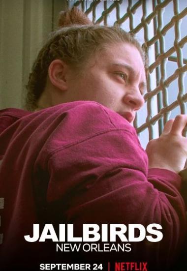 Jailbirds New Orleans 2021