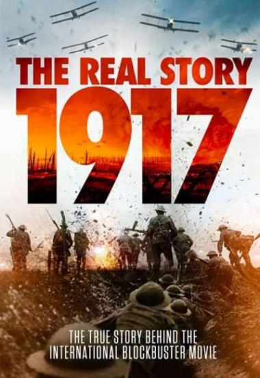 1917: The Real Story 2020