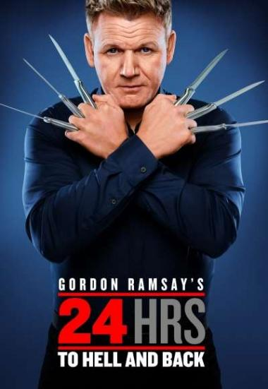 Gordon Ramsay's 24 Hours to Hell and Back 2018